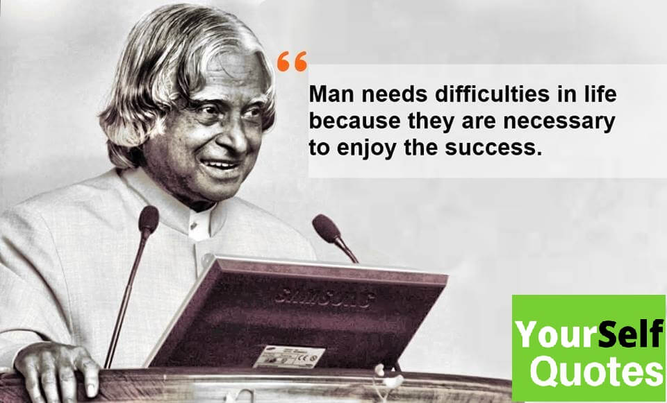 Apj Abdul Kalam Thoughts Quotes Words To Inspire You Everyday