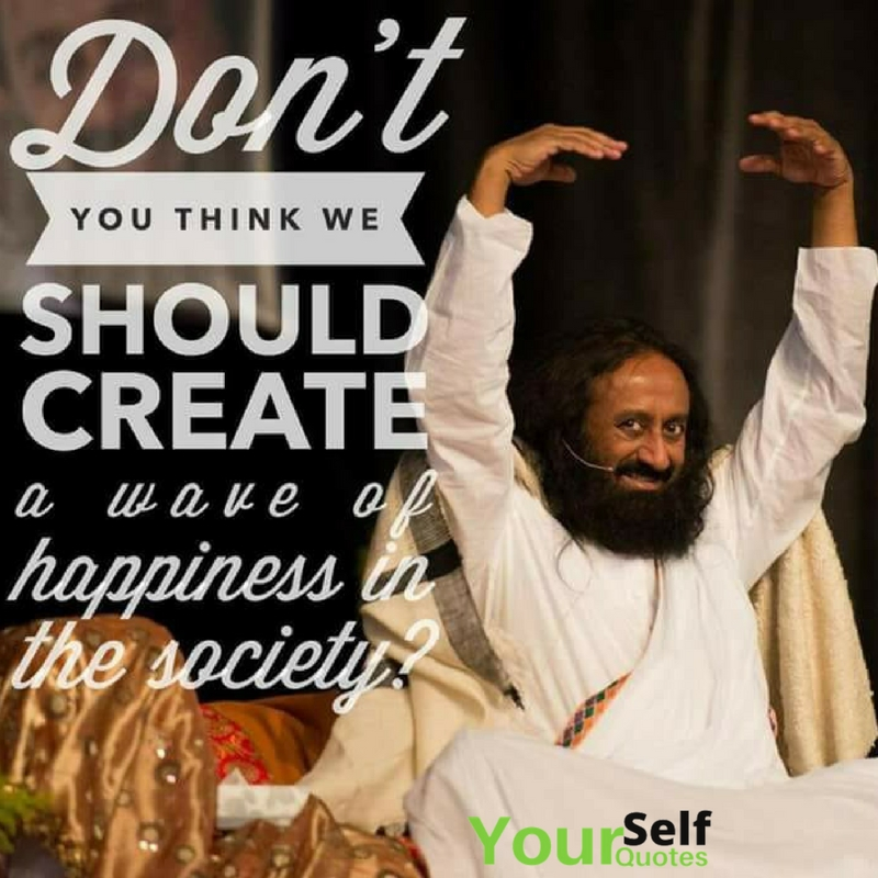 Sri Ravi Shankar Quotes Words
