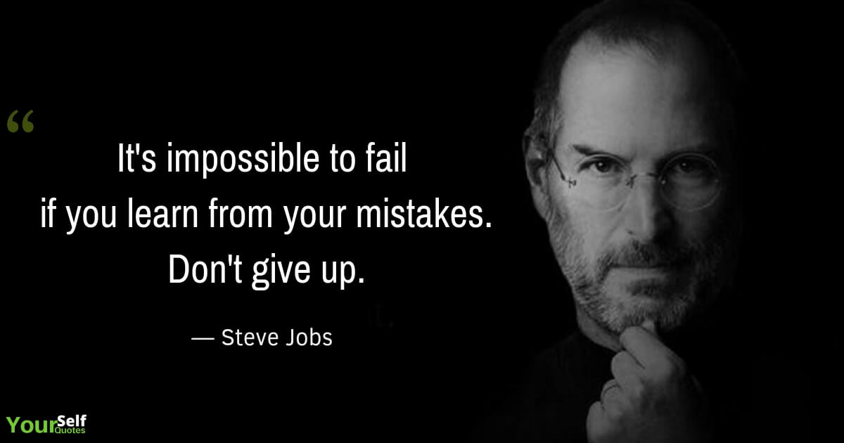 Don't give up Quotes By Steve Jobs
