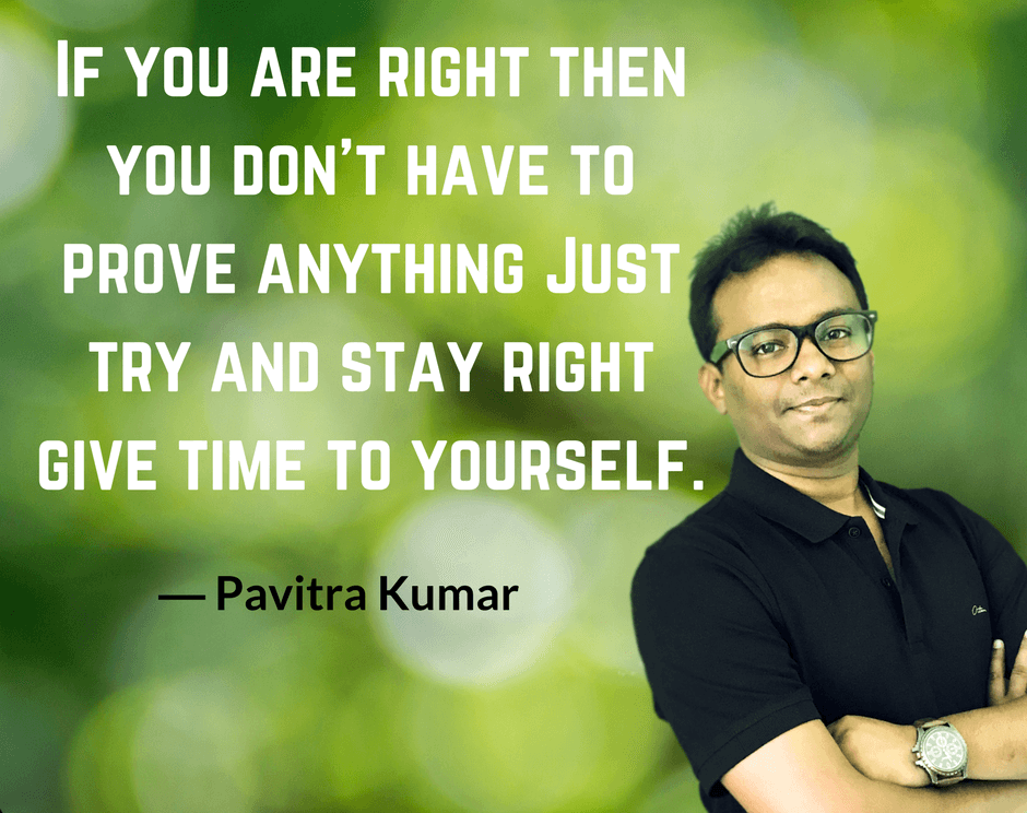 Pavitra Kumar Yourself Quotes