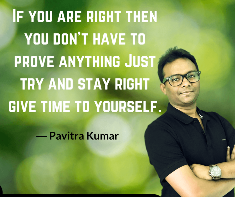 Yourself Quotes By Pavitra Kumar