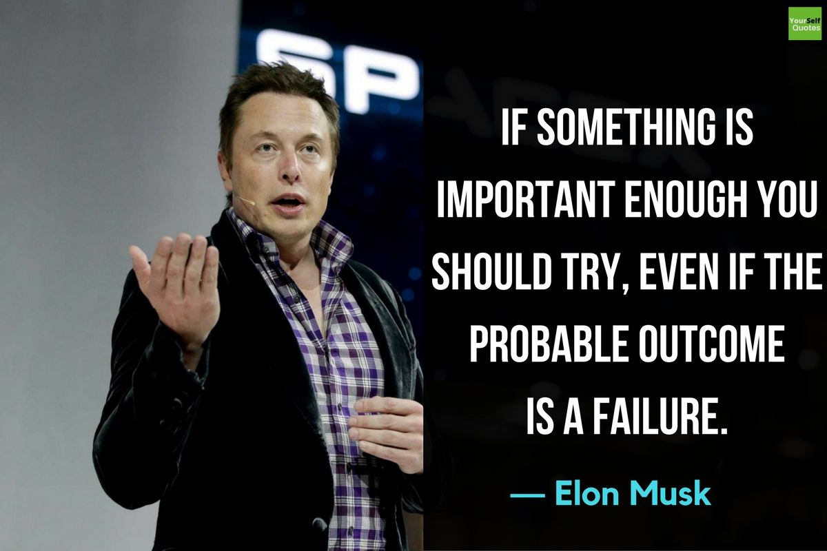 Elon Musk Quotes: The Incredible Mind Of Elon Musk Quotes About Success