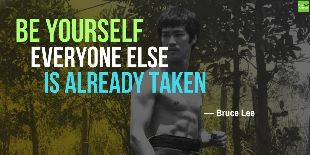 Be Yourself Quotes by Bruce Lee