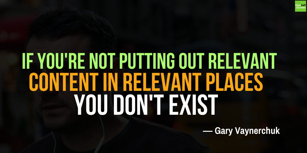 Best Gary Vaynerchuk Quote