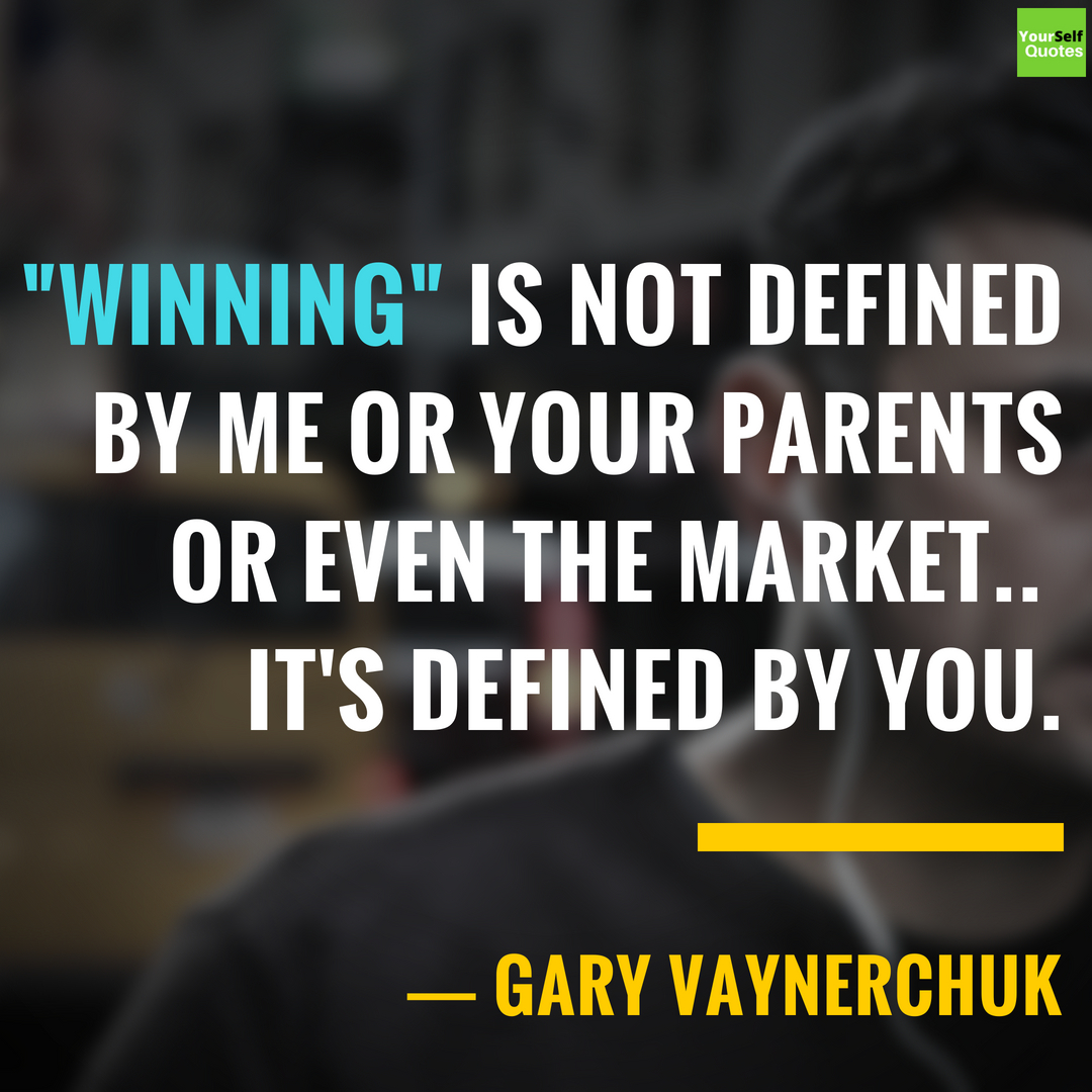 Motivational Gary Vaynerchuk Quotes