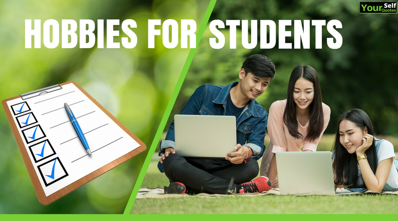 List of Hobbies for Students