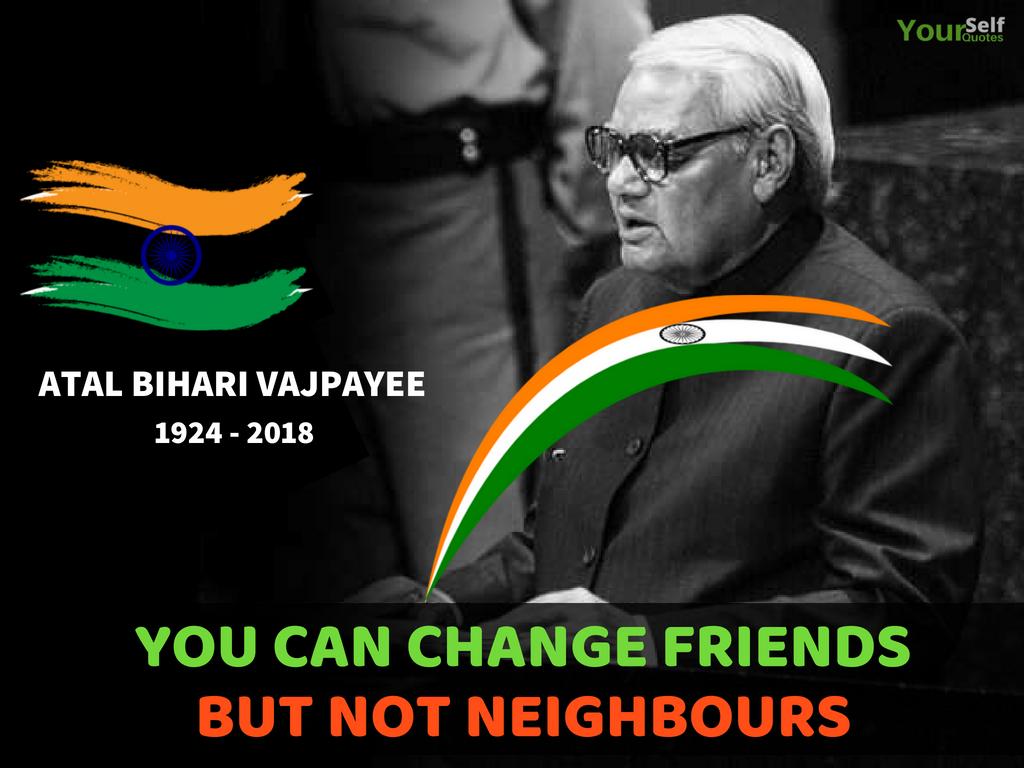 Atal Bihari Vajpayee Quote