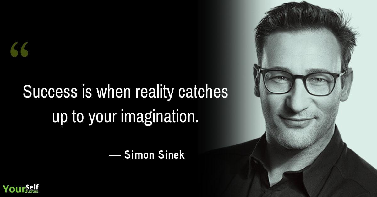 Simon Sinek Success Quotes