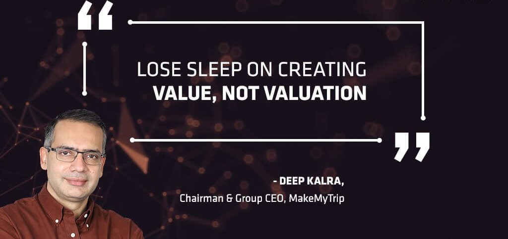 MakeMyTrip Deep Kalra Entrepreneur Quotes