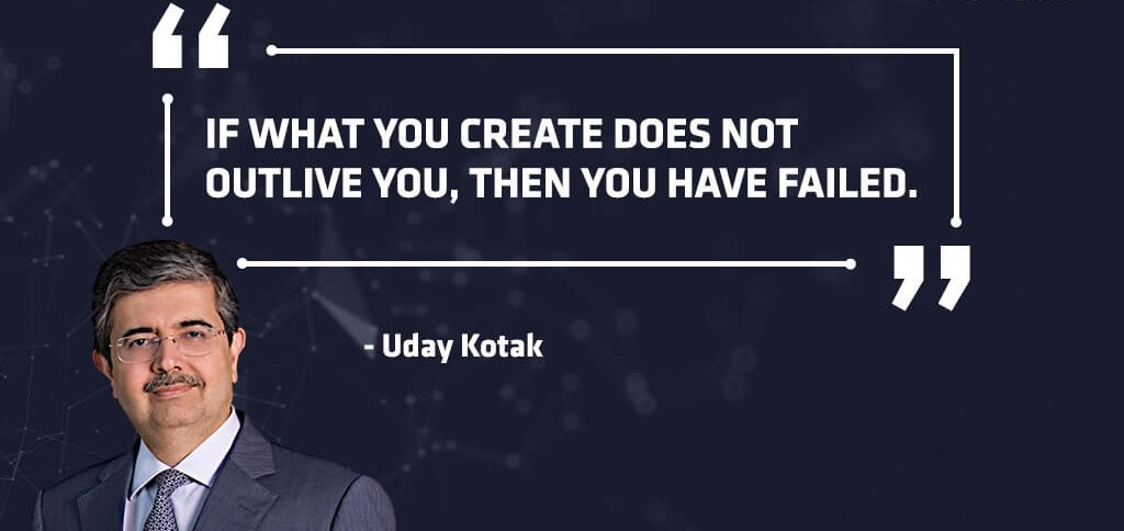 Uday Kotak Entrepreneur Quotes