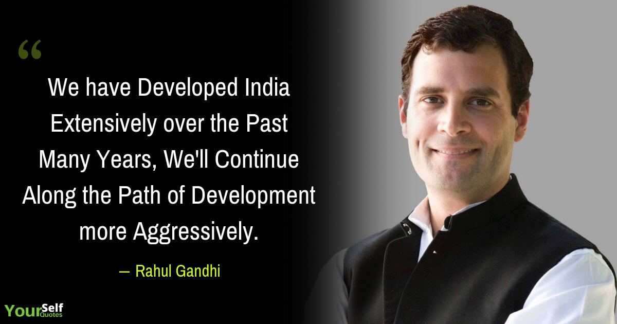 Quotes by Rahul Gandhi