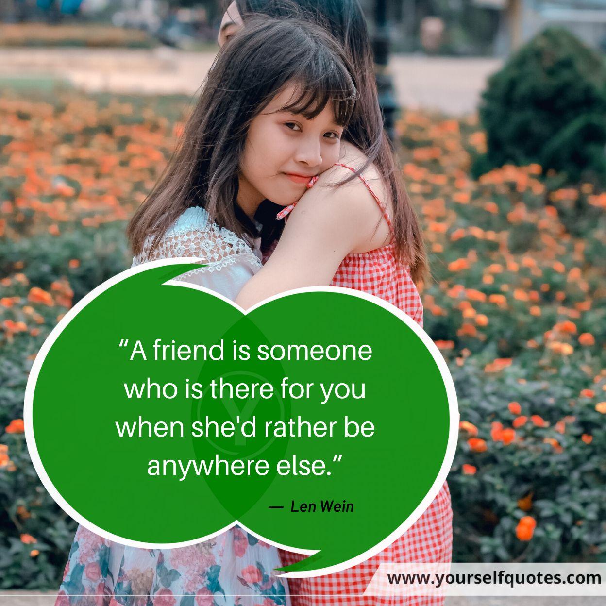 A Friend Quotes Images