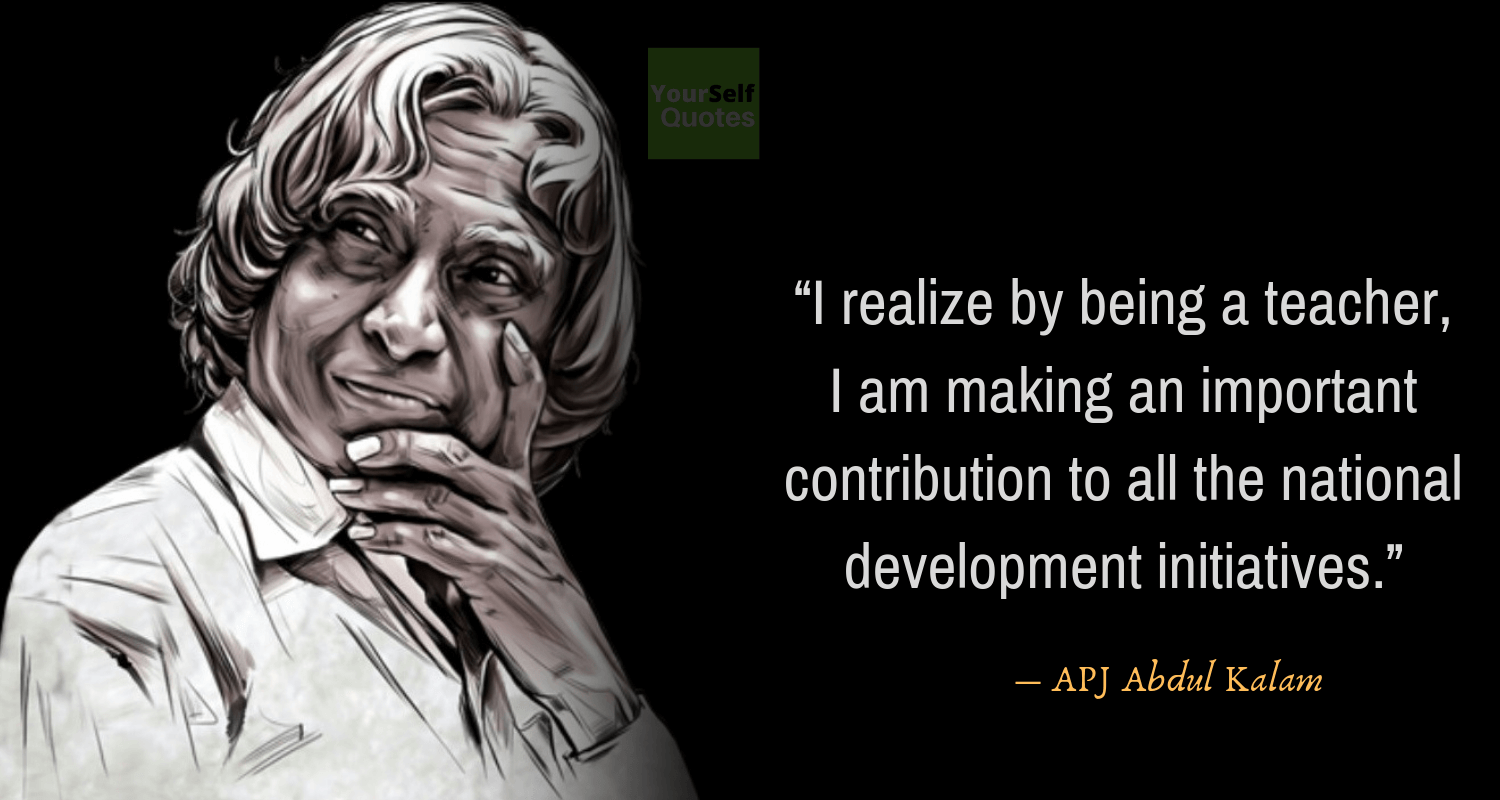 APJ Abdul Kalam Quotes on TeachersDay