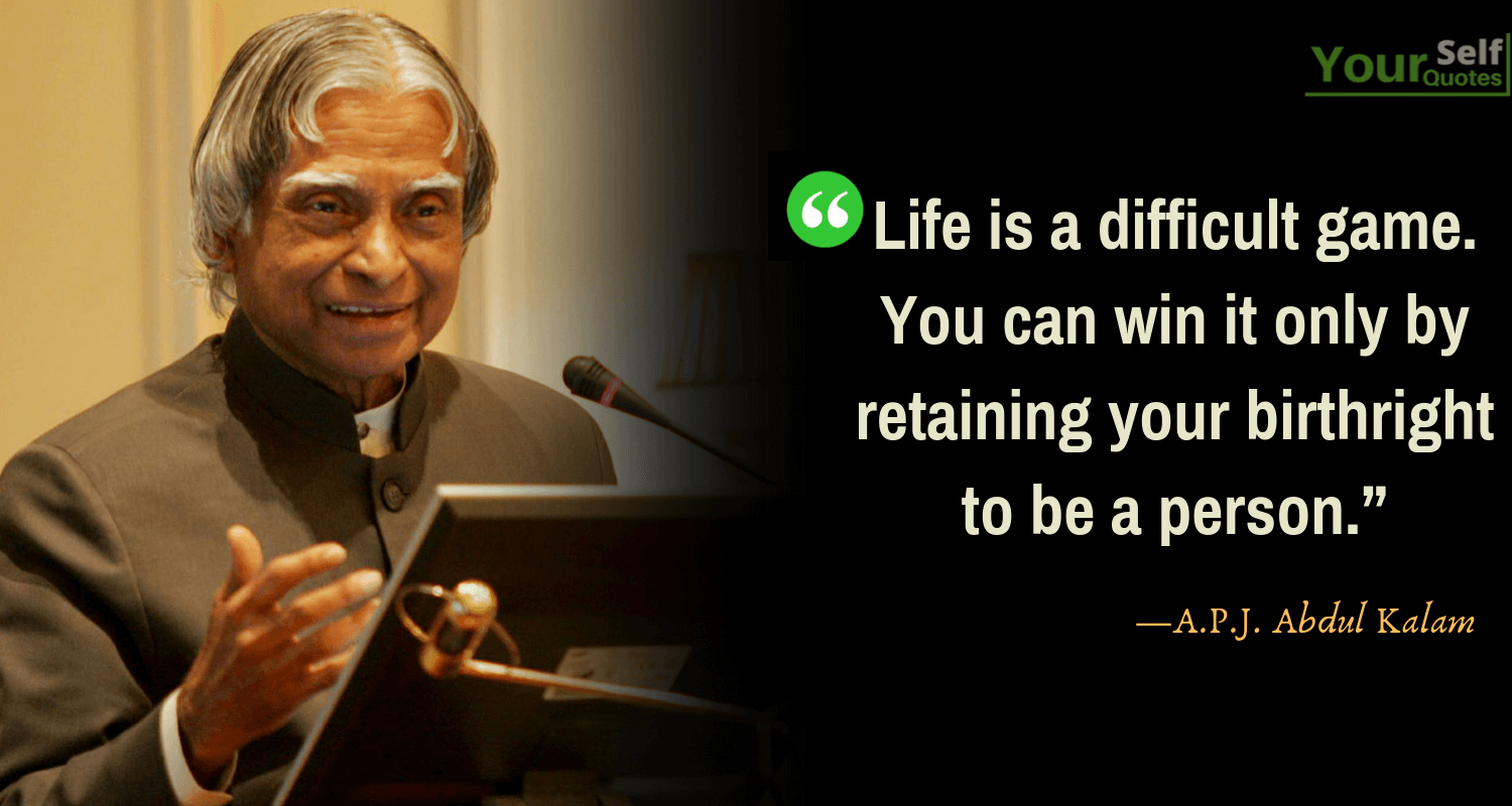 APJ Abdul Kalam Quotes on Life