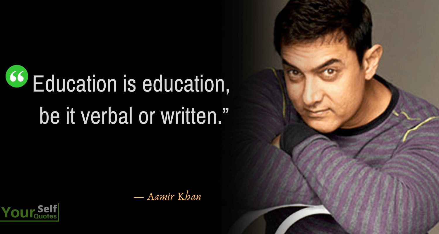 Aamir Khan Quotes on Education
