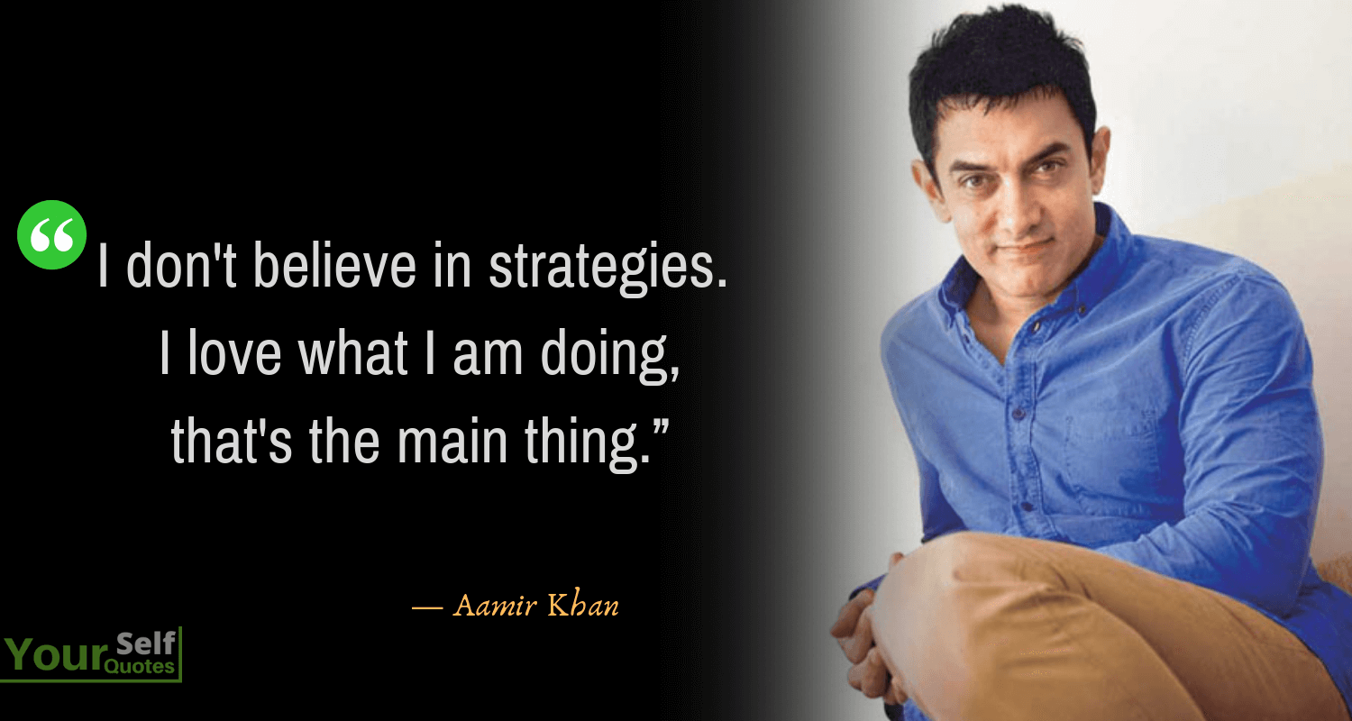 Aamir Khan Quotes on love