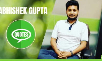 Abhishek Gupta Quotes