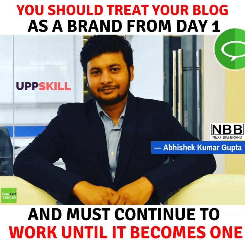 Abhishek Kumar Gupta Quotes
