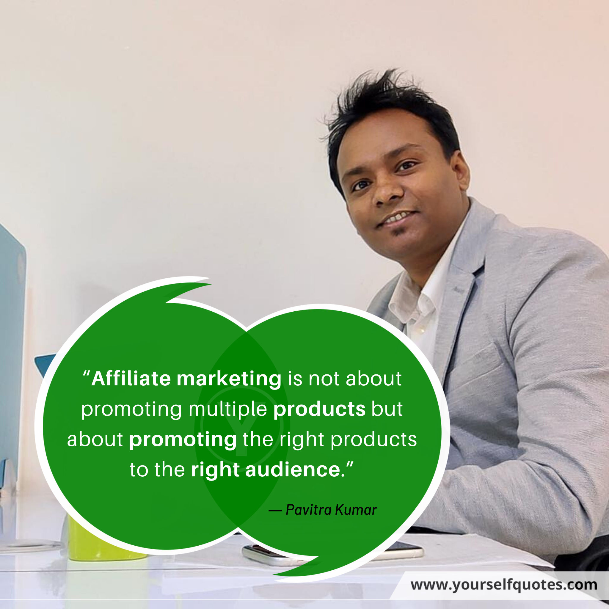 Affiliate Marketin Quotes by Pavitra Kumar