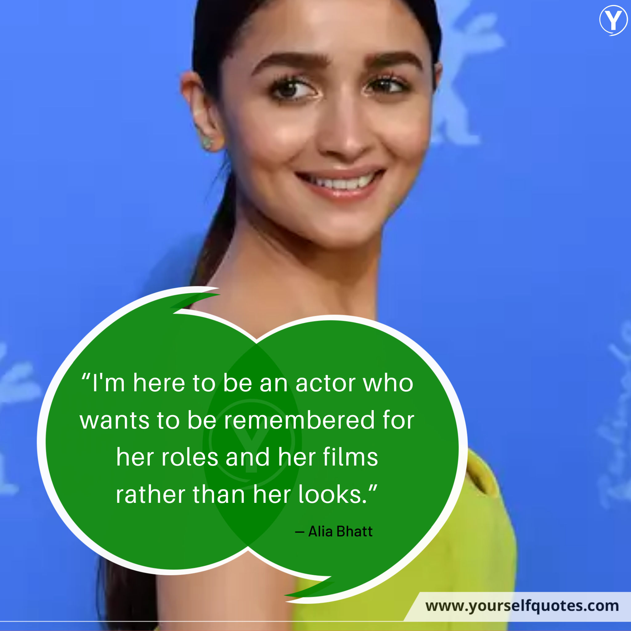 Alia Bhatt Quotes on Life