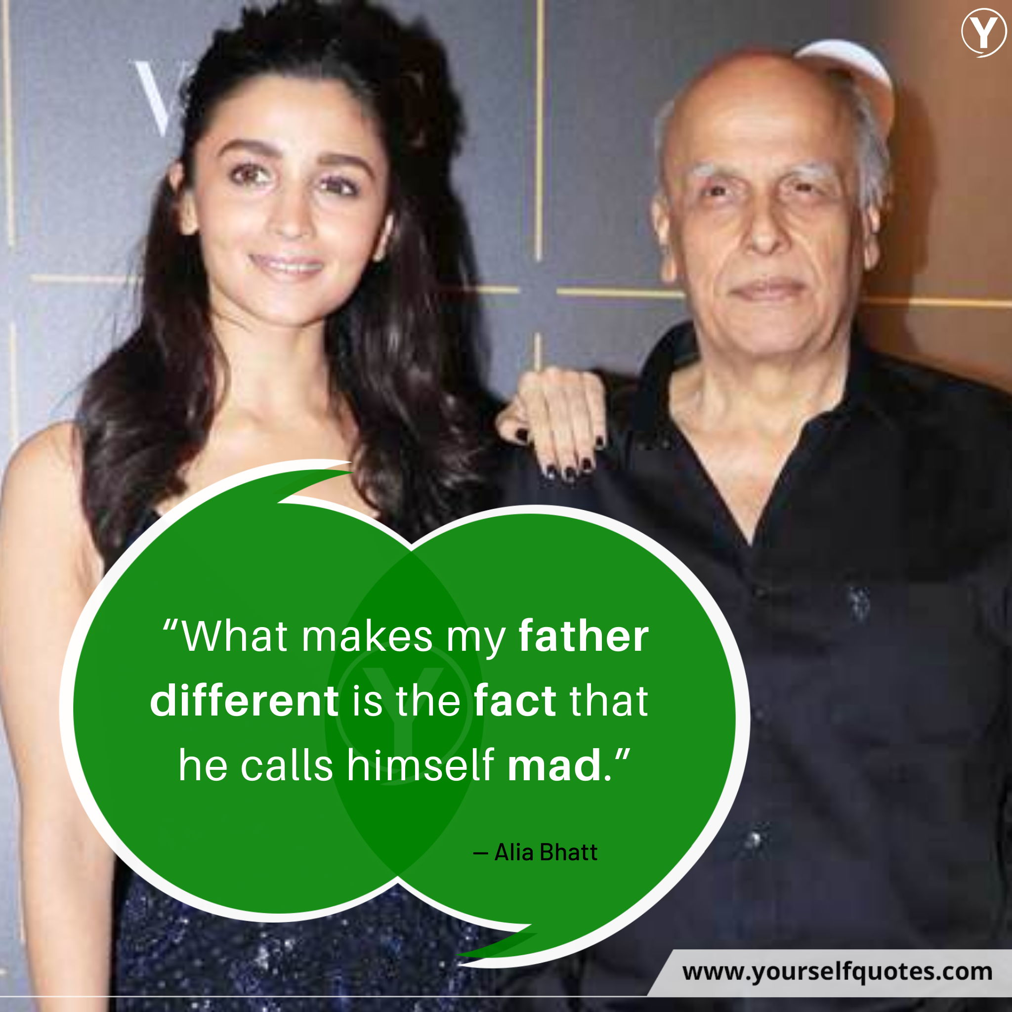 Alia Bhatt Quotes with Mahesh Bhatt
