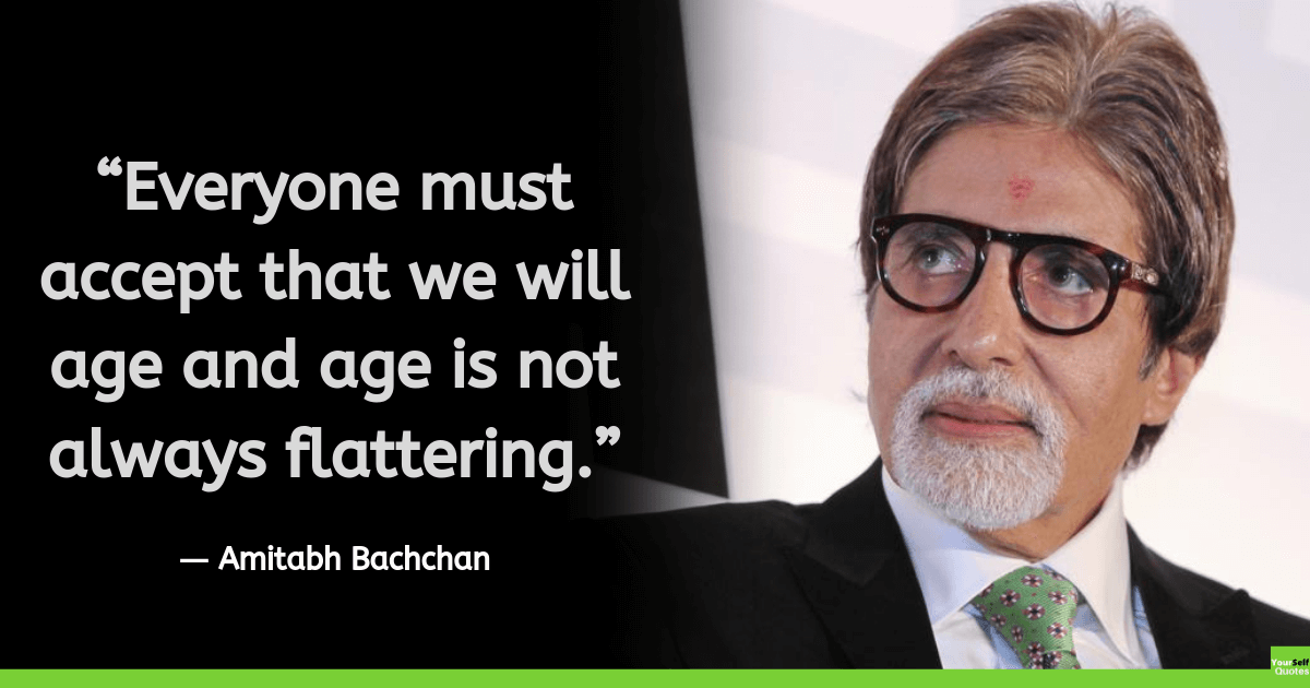 Amitabh Bachchan Quotes Thoughts
