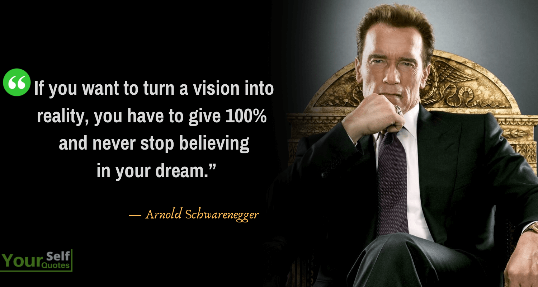 Arnold Schwarenegger Quote