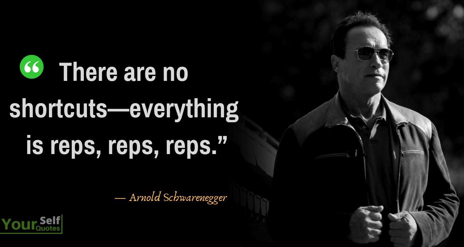 Arnold Schwarenegger Quotes Photos