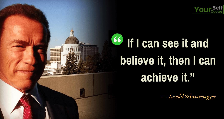 Arnold Schwarenegger Quotes