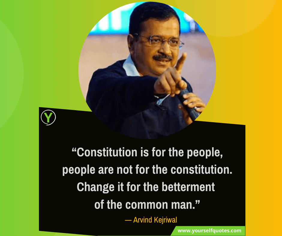 Arvind Kejriwal Inspirational Quotes