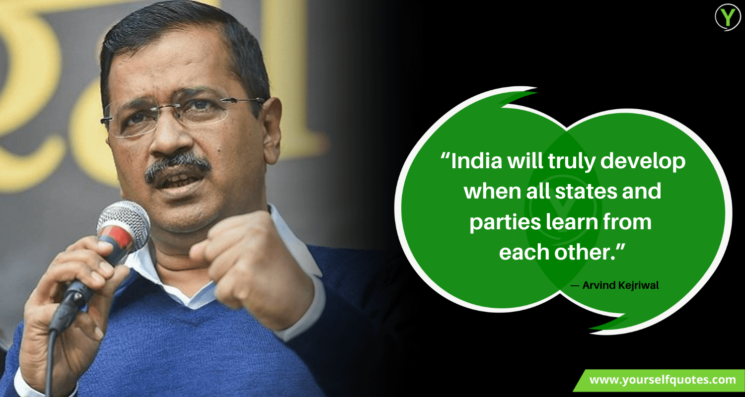 Arvind Kejriwal Quotes Sayings