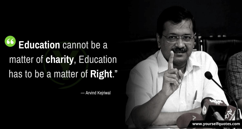 Arvind Kejriwal Quotes on Education