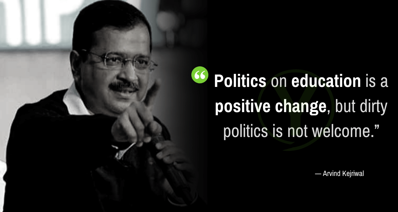 Arvind Kejriwal Quotes on Politics