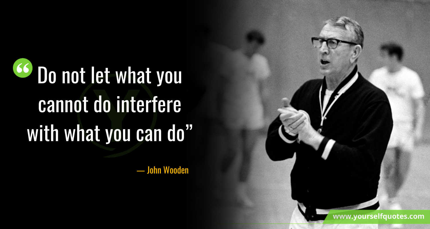 Athletics Day Quotes by John Wooden
