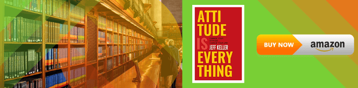 Attitude Is Everything Books by Jeff Keller (Author)