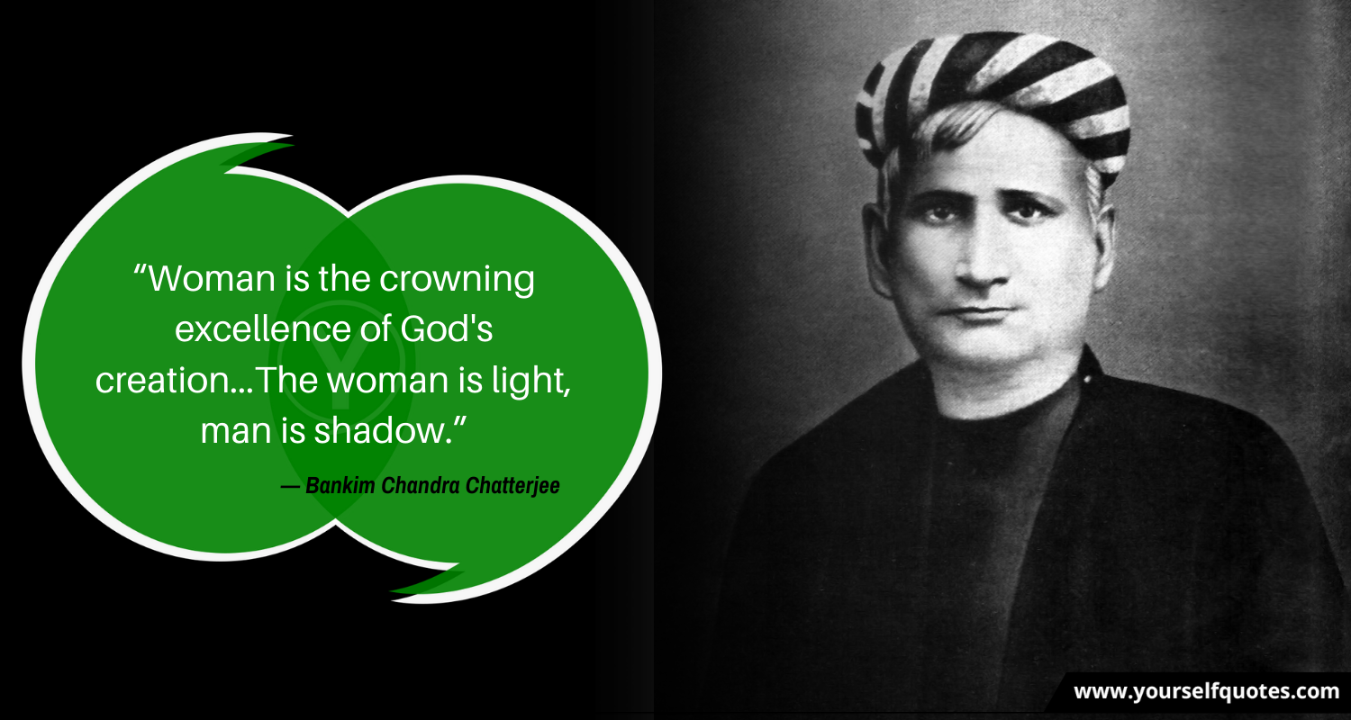 Bankim Chandra Chatterjee Quote Images