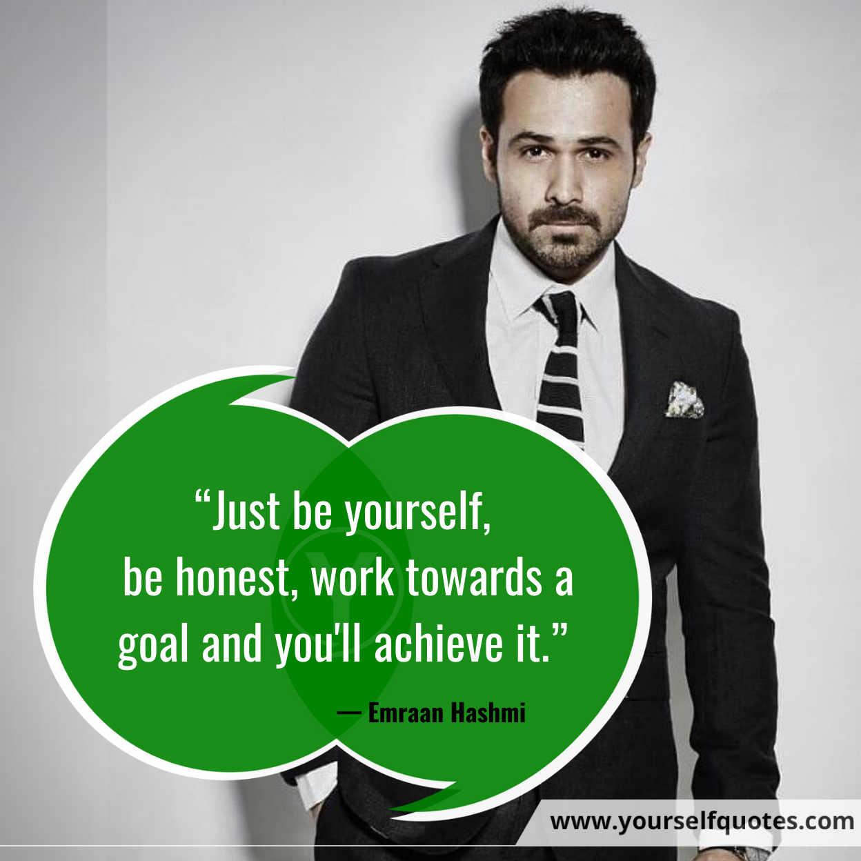 Be Yourself Quotes oleh Emraan Hashmi