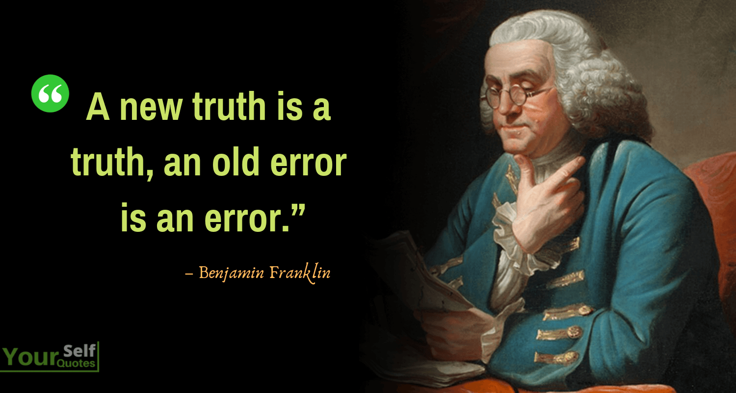 Benjamin Franklin Quotes on Truth