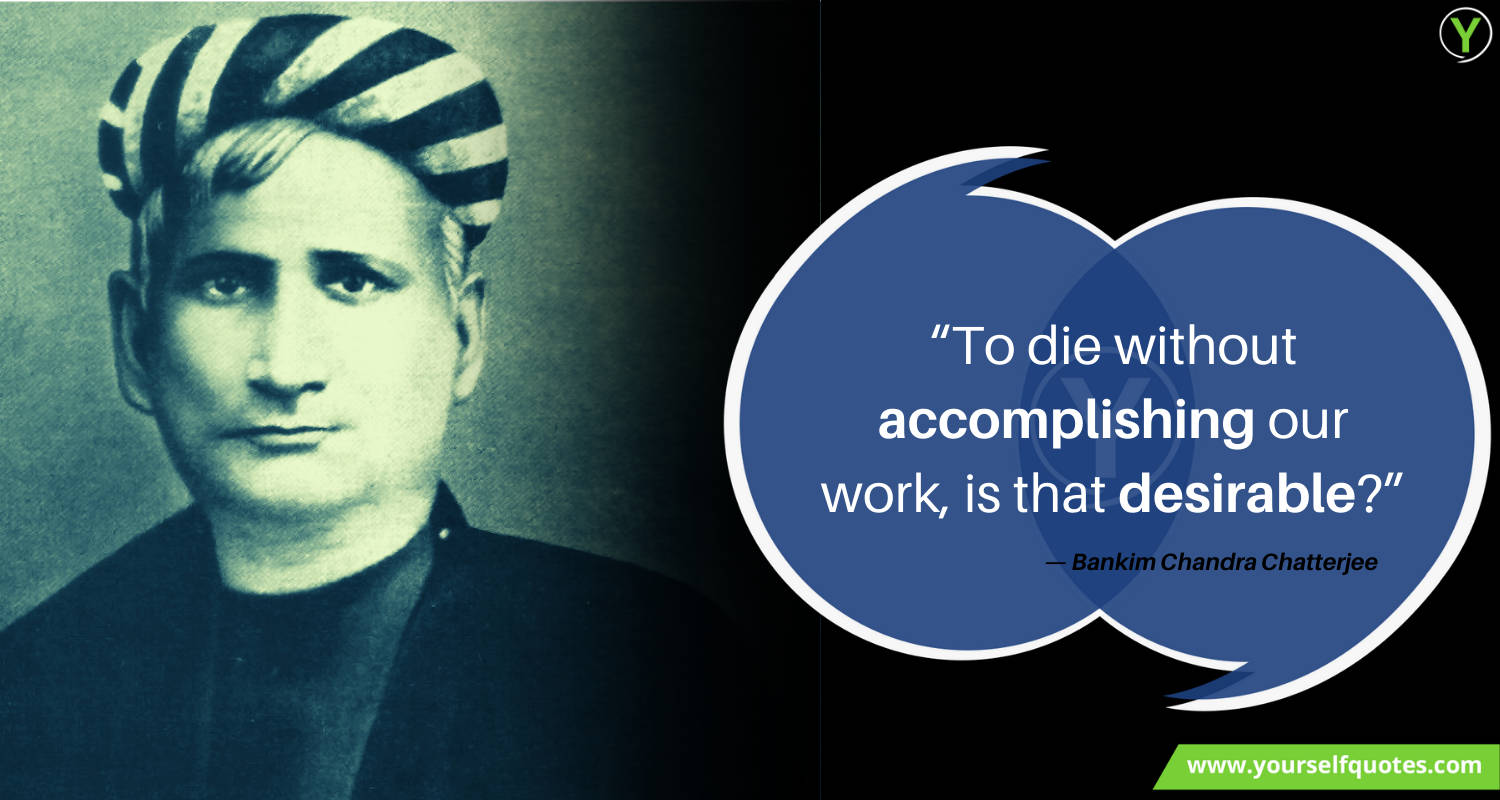 Best Bankim Chandra Chatterjee Quotes