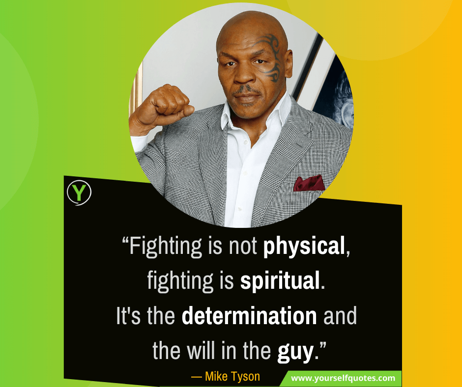 Best Fighting Quotes by Mike Tyson