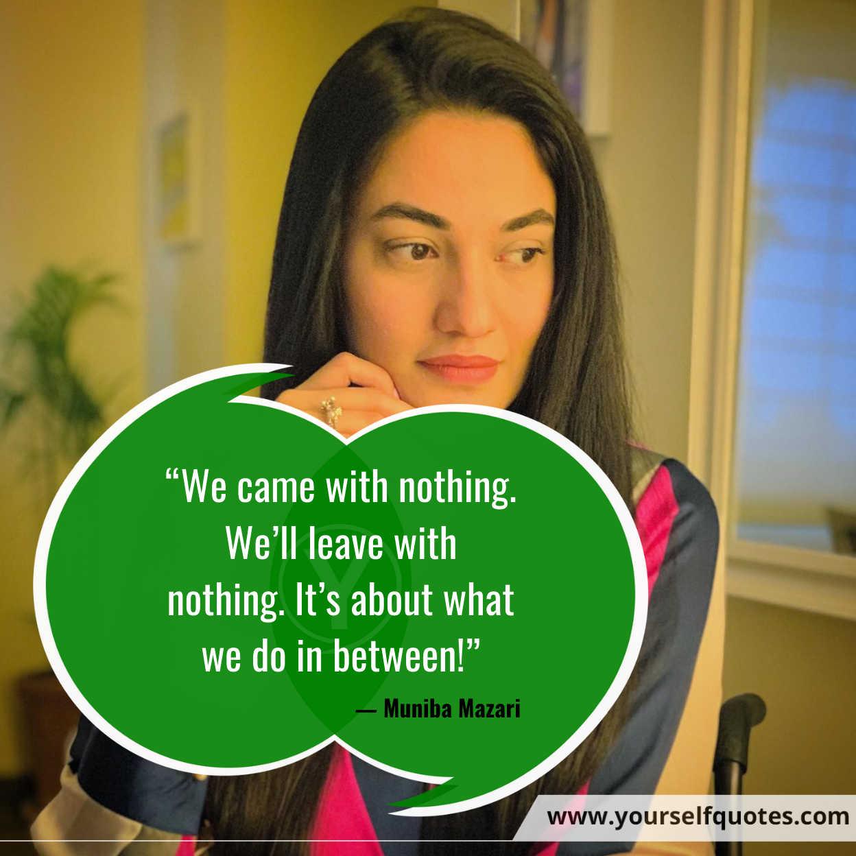 Best Quotes by Muniba Mazar