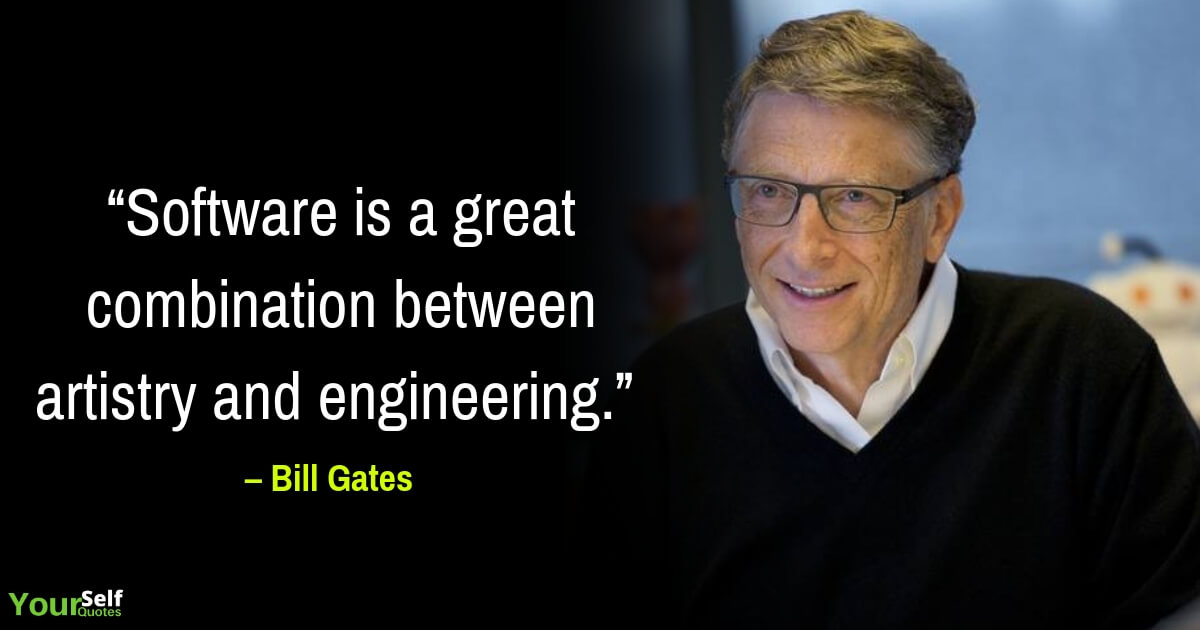Bill Gates Quotes About Software