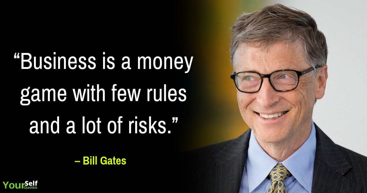 Bill Gates Quotes of Business