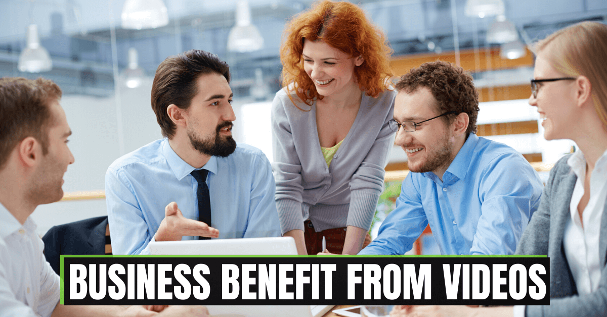 Business Benefit From Video