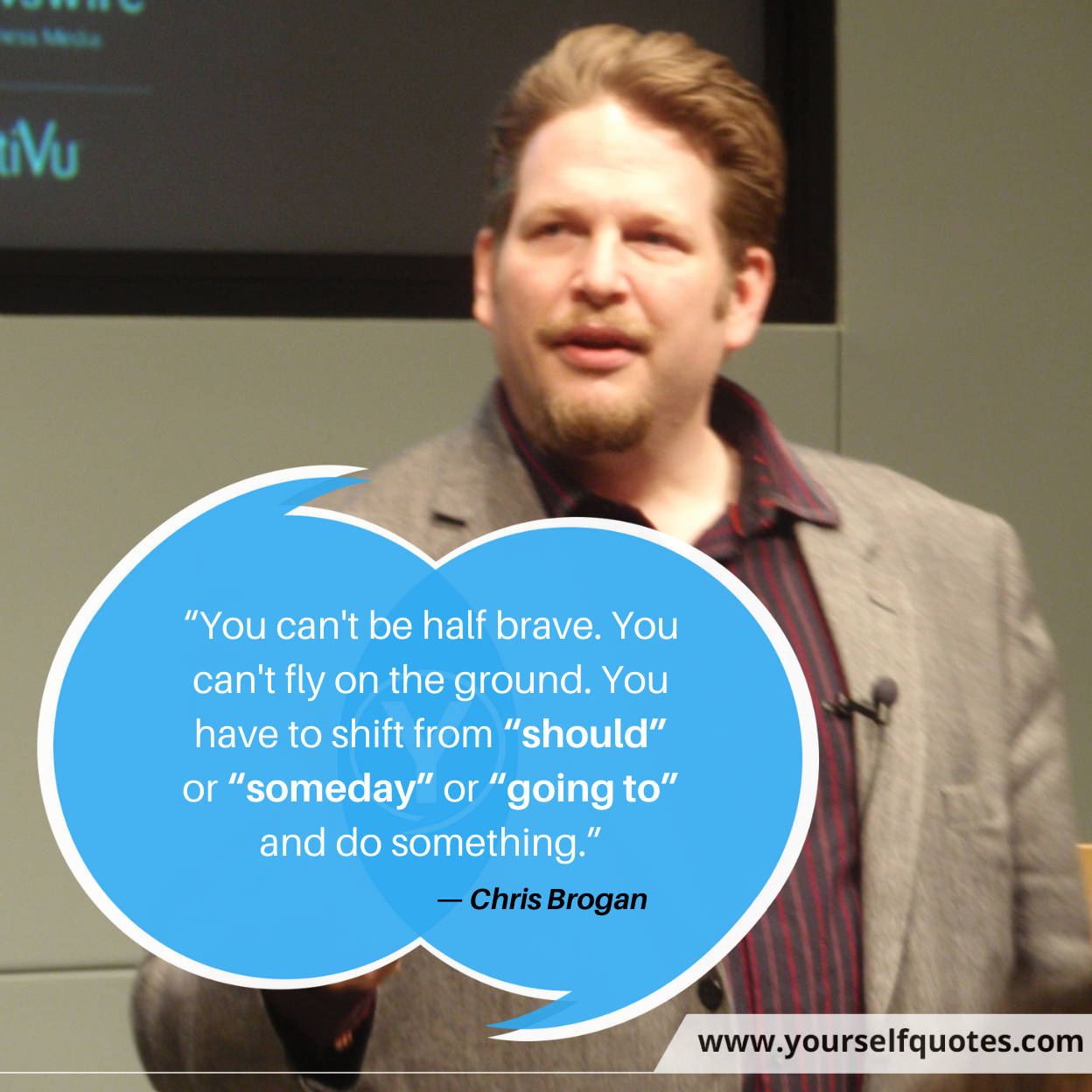 Business Quotes by Chris Brogan