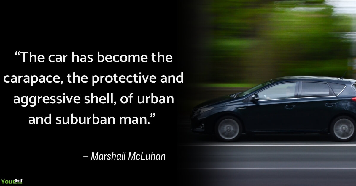 Car Quotes by Marshall McLuhan