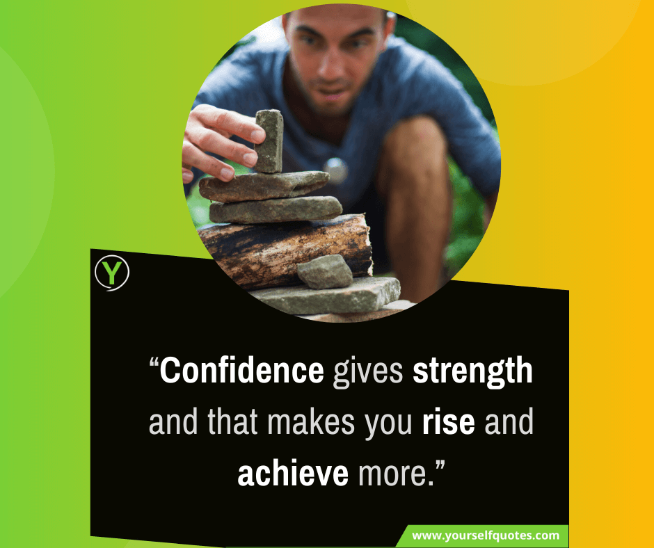 Confidence Quotations