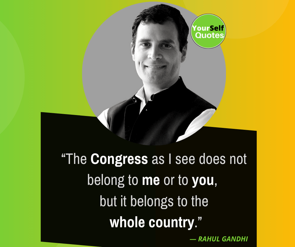 Congress Quotes by Rahul Gandhi