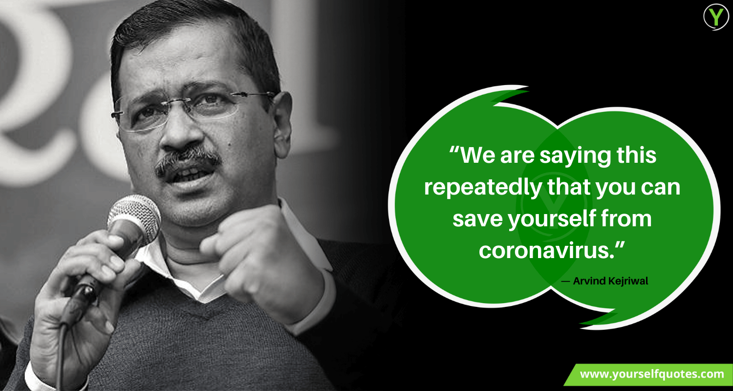 Coronavirus Quotes by Arvind Kejriwal