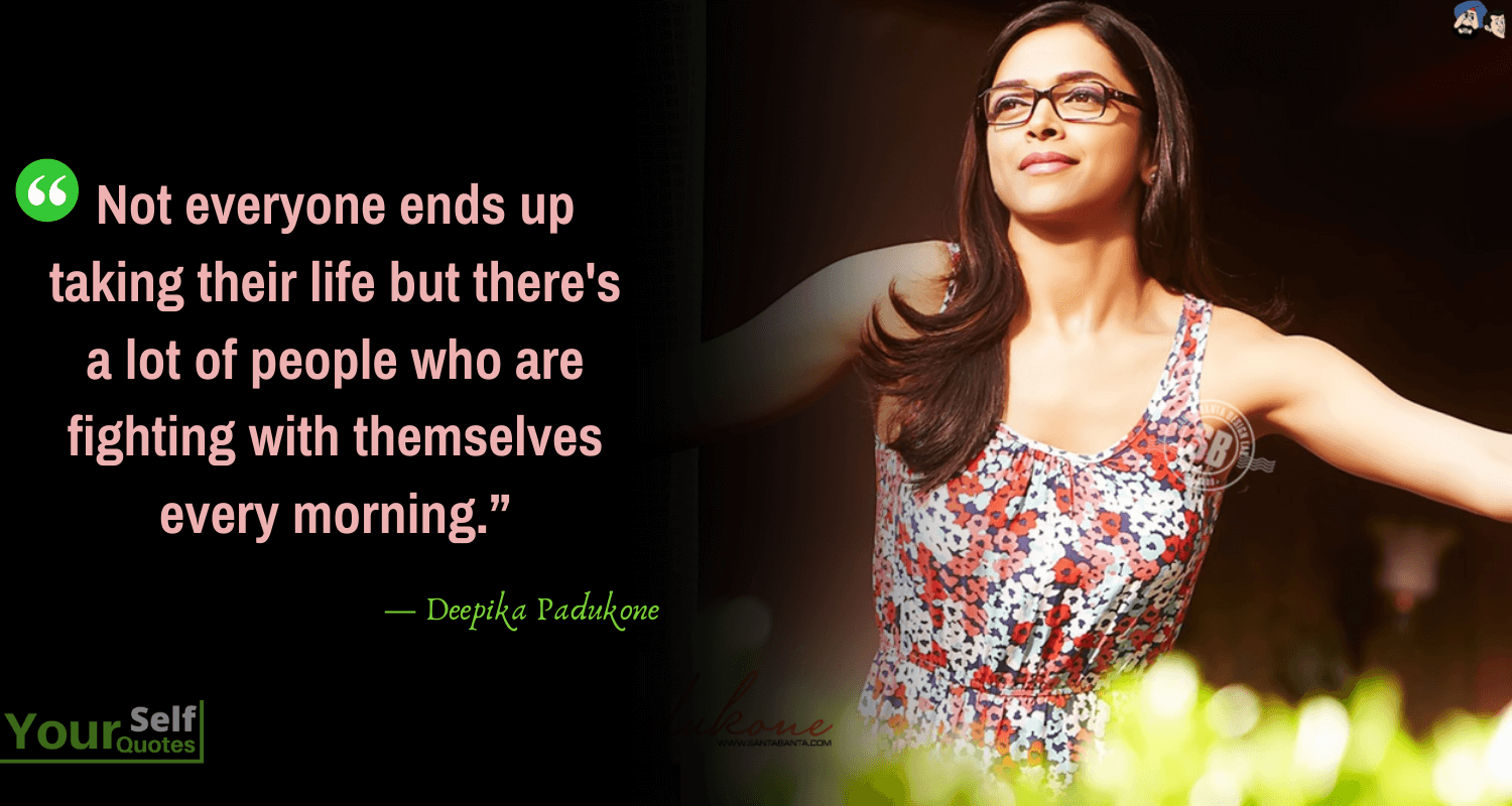 Deepika Padukone Morning Quotes